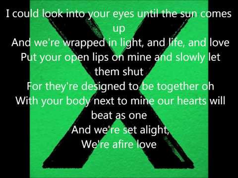 Ed Sheeran -Afire love (with lyrics)