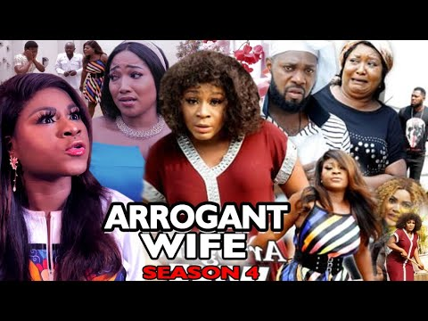 ARROGANT WIFE SEASON 4 -(Trending Movie) Destiny Etico 2021 Latest Nigerian Nollywood Movie Full HD