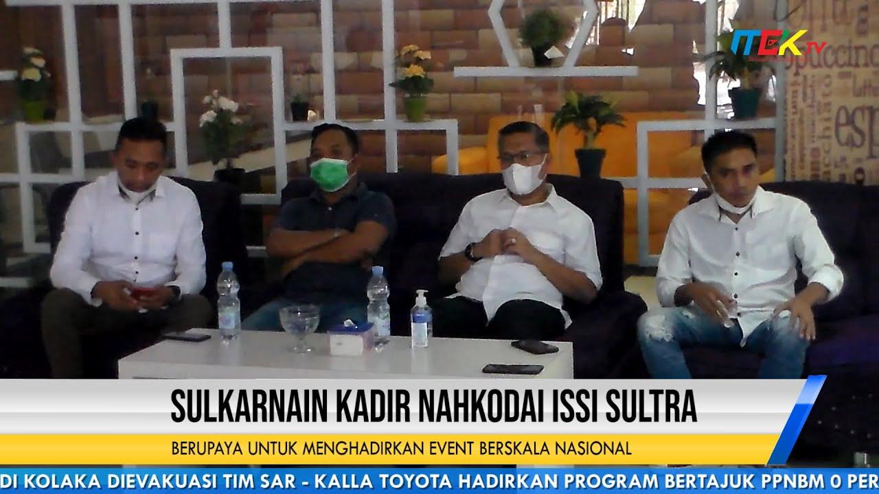 Sulkarnain Kadir Nahkodai ISSI Sultra Berupaya Untuk Menghadirkan Event Berskala Nasional