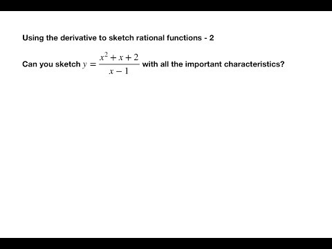 Using the Derivative to Sketch Rational Functions - 2 (HSC Adv Mathematics)