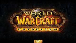 World Of Warcraft : Cataclysm Main Theme