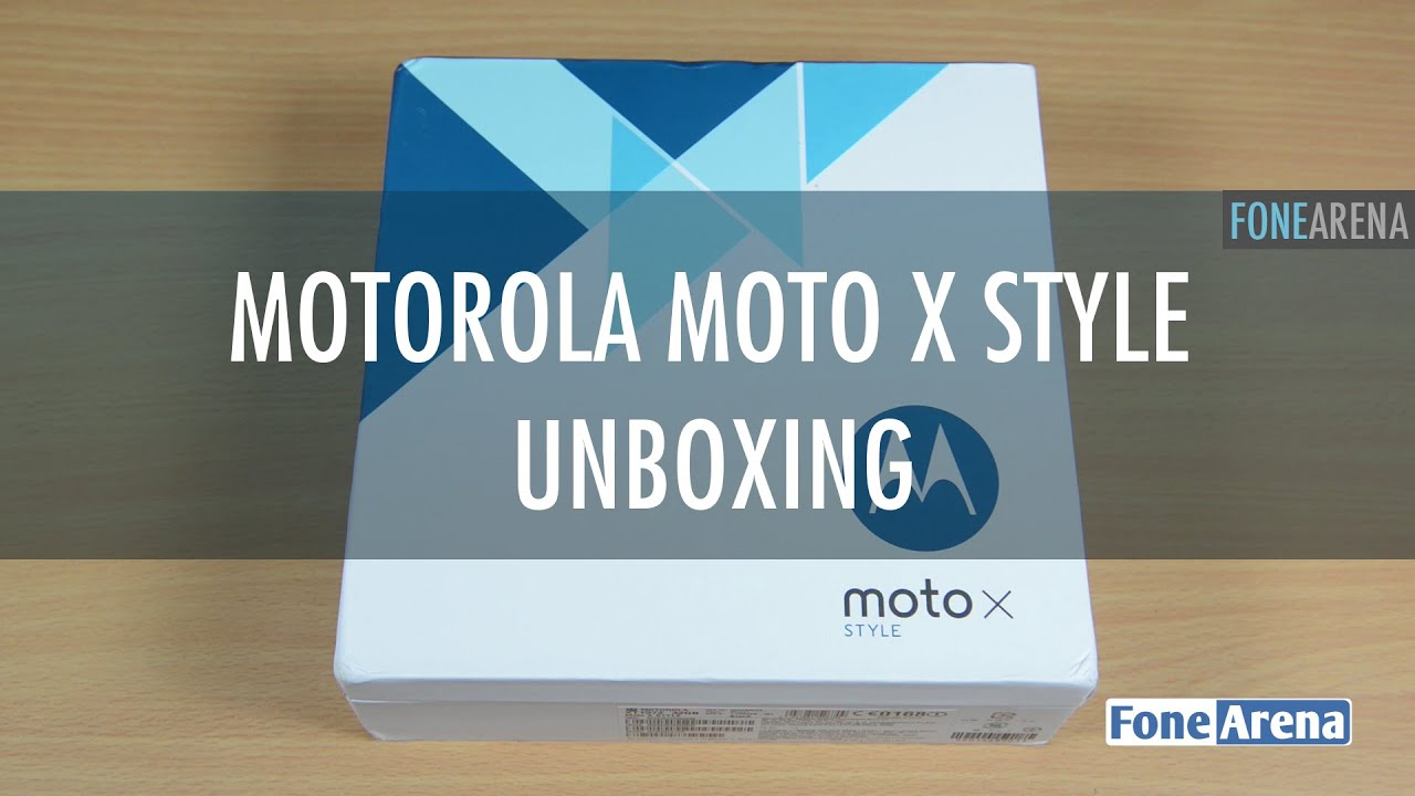 Motorola Moto X Style Unboxing and First Impressions