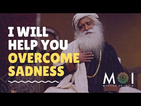 how-to-overcome-sadness-and-depression-by-sadhguru-|-yoga-for-happiness-|-mystics-of-india-|-2019
