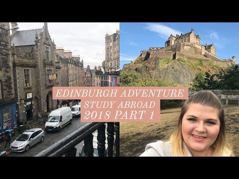 Edinburgh Adventure | Study Abroad 2018 Part 1