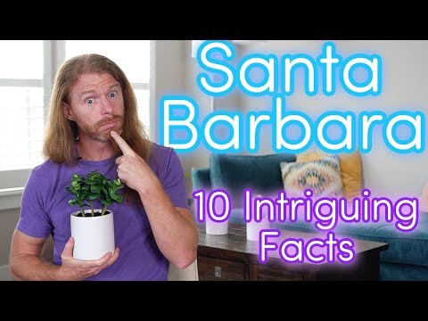 10 Intriguing Facts about Santa Barbara