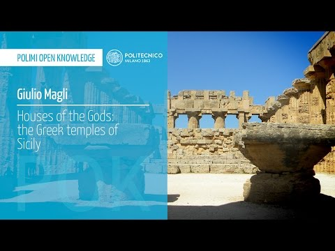 Houses of the Gods: the Greek temples of Sicily (Giulio Magli)