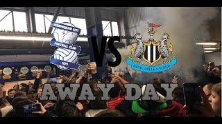 BIRMINGHAM VS NEWCASTLE AWAY DAY!