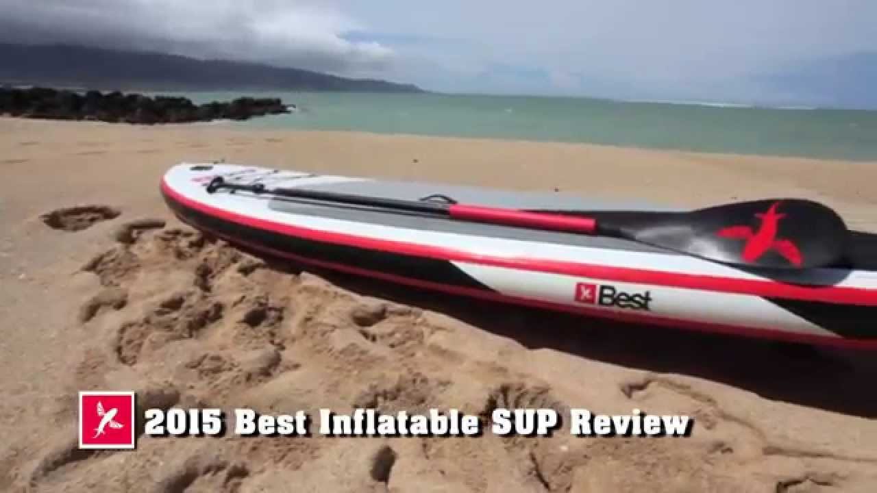 Best Inflatable Sup Review