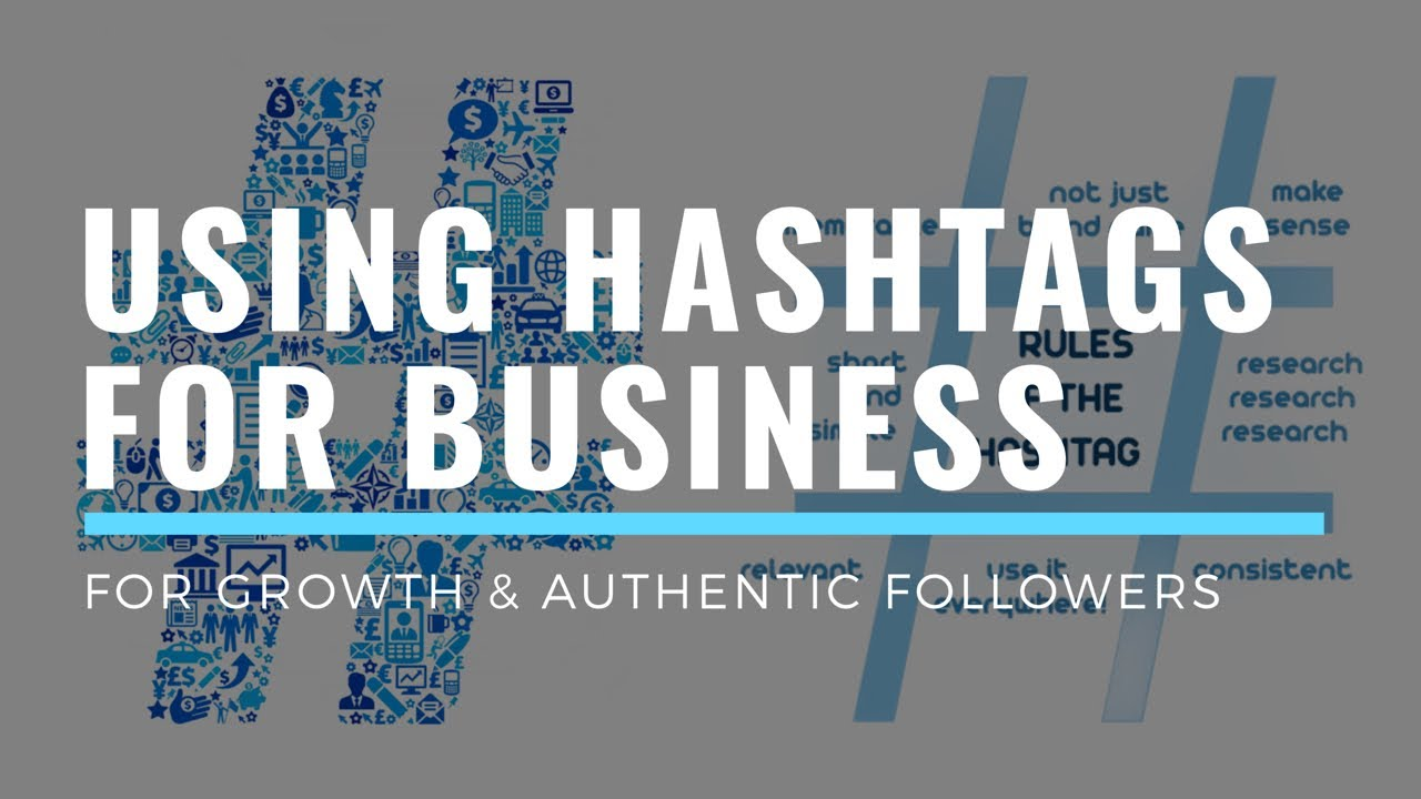 How to Use Hashtags to Grow Your Business - YouTube