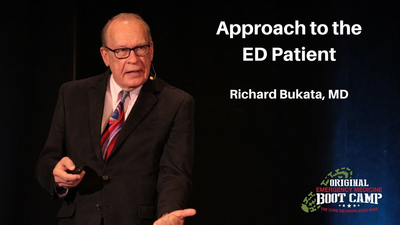 Approach to the ED Patient | The EM Boot Camp Course