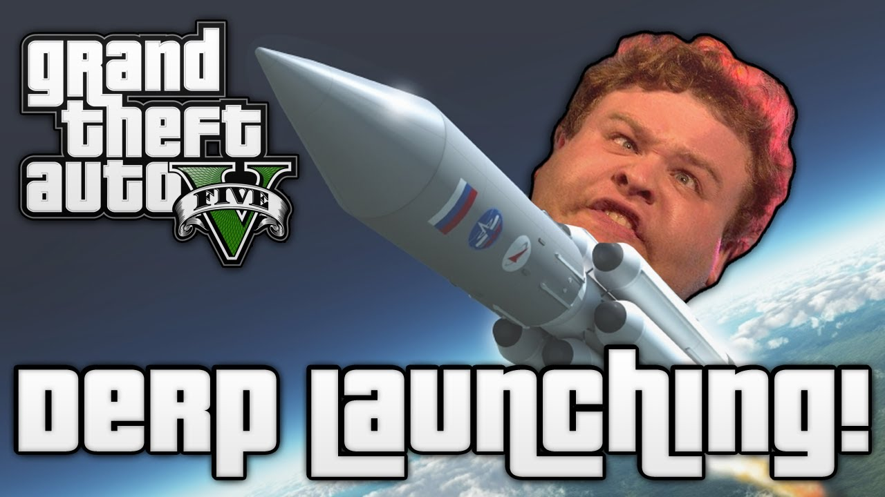 GTA V DERP LAUNCHING GTA 5 Online Funny Moments YouTube