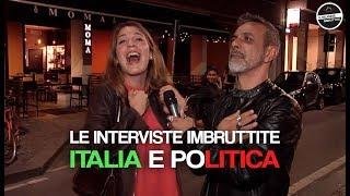 Le interviste Imbruttite - L'Italia e la politica