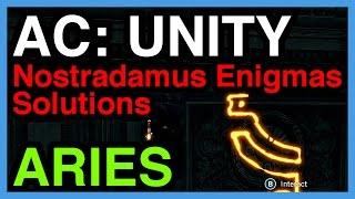 Aries Nostradamus Enigma Solution - Assassin's Creed Unity | WikiGameGuides