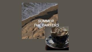the carters // summer (lyrics)