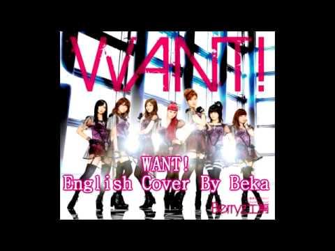 WANT! English Cover (Berryz Koubou)