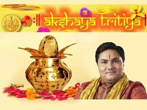 Akshaya Tritiya 2017 | अक्षय तृतीया 2017 | Significance Of Akshaya Tritiya