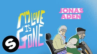 Jonas Aden - My Love Is Gone (Official Lyric Video)