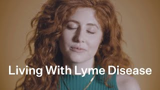 What It's Like to Live with LYME DISEASE | Bustle