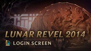 Lunar Revel 2014 | Login Screen - League of Legends