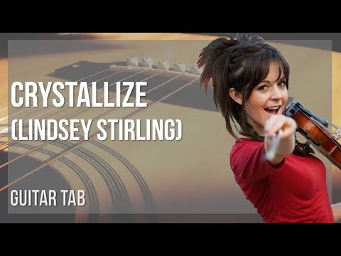 EASY Guitar Tab: How to play Crystallize by Lindsey Stirling