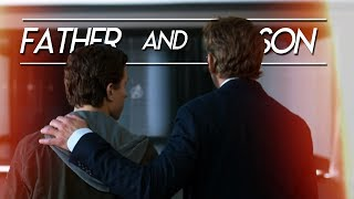 Tony Stark & Peter Parker | Father and Son