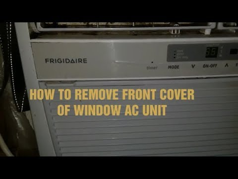 How To Remove Front Cover Window AC Unit Preparing to clean
