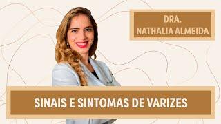 Varizes: sinais e sintomas | Dra. Nathalia Almeida | Grupo Elas