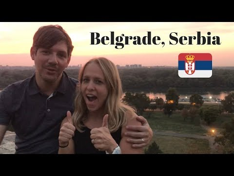 Belgrade, Serbia: 10 Things to Do that You'll Love