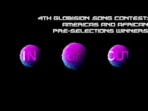 4th Globision Song Contest: Americas and African Pre-selections winners