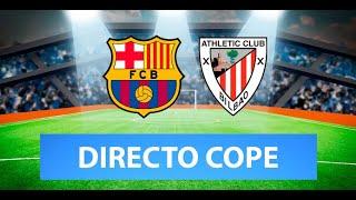 (SOLO AUDIO) Directo del Barcelona 2-1 Athletic en Tiempo de Juego COPE