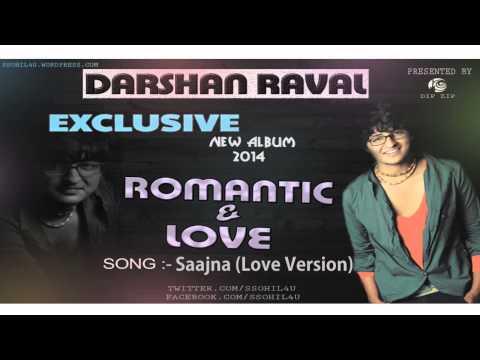 Saajna (Love Version) Darshan Raval (souan...