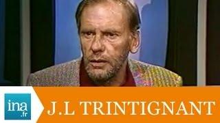 """Jean-Louis Trintignant """"Policier ou gangster, c'est le même emploi"""" - Archive vidéo INA"""