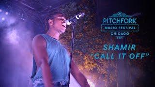 "Shamir performs ""Call It Off""   Pitchfork Music Festival 2016"