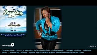 Nadia Batson : FIREMAN [2013 Trinidad Soca][Paradise Riddim, Precision Prod.][DOWNLOAD]
