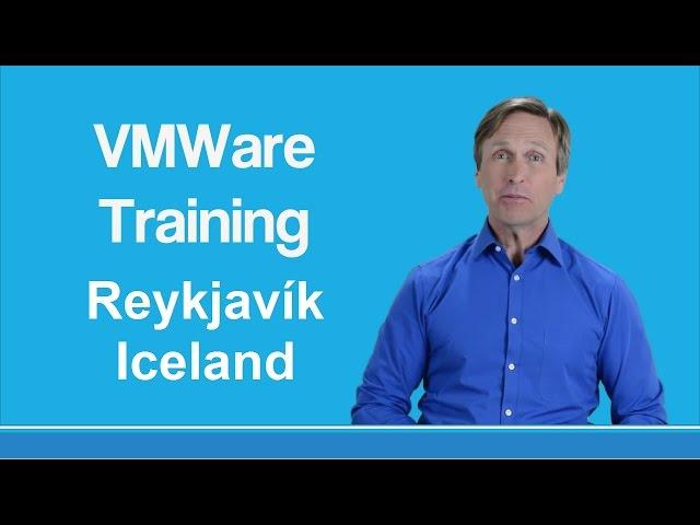 vmware training Reykjavík Iceland
