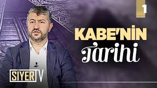Kabe'nin Tarihi (1. Bölüm - Mekke)