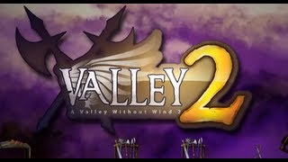 A Valley Without Wind 2 Gameplay HD PC
