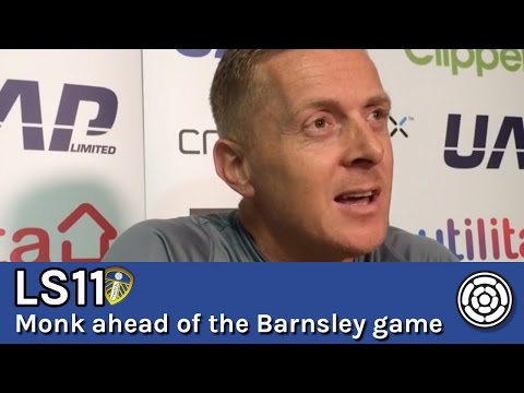 LS11 | Garry Monk ahead of Barnsley