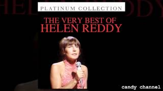 Helen Reddy - The Very Best Of Helen Reddy  (Full Album)