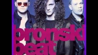 Bronski Beat – I