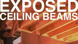 Exposed Ceiling Beams   Day 98   The Garden Home Challenge With P. Allen Smith