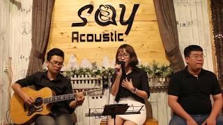 RỜI BỎ [Hoà Minzy] Guitar Tân Bo Cover | Quỳnh Như | Cajon Vũ Trấn | Say Acoustic Cafe