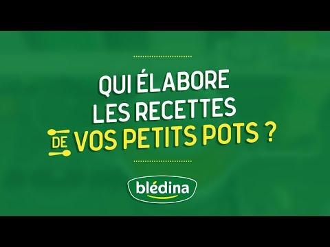 Qui élabore les recettes Blédina ?