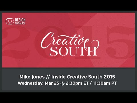 THE DESIGN RECHARGE SHOW: Mike Jones // Inside Creative South 2015