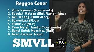 SMVLL Full Album Terbaik Cover Reggae 2018   Reggae Indonesia