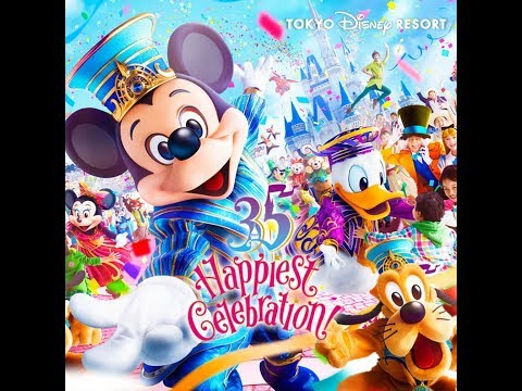 "[Music] Brand New Day  -Tokyo Disney Resort 35th Anniversary ""Happiest Celebration"" Theme Song-"