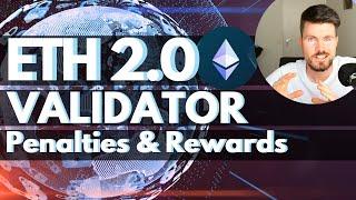 Ethereum 2.0 Staking - Penalties & Rewards for Validators
