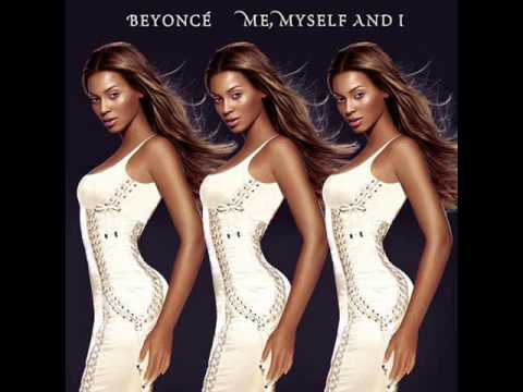 Beyoncé - Me, Myself And I (Radio Edit)