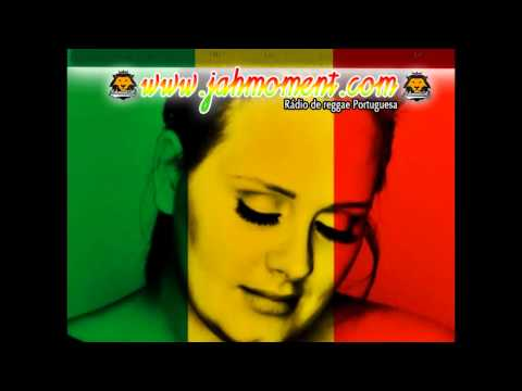 Adele - Rolling in the deep (reggae version) www.jahmomentradio.com