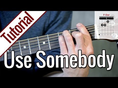 Kings of Leon - Use Somebody | Gitarren Tutorial Deutsch